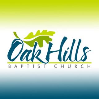 Oak Hills Baptist Church » Sunday Sermons
