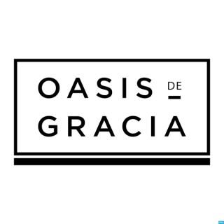 Oasis de Gracia Podcast