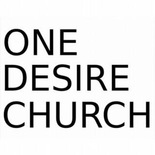 One Desire Church | Theodosia & Ryan Schmidt