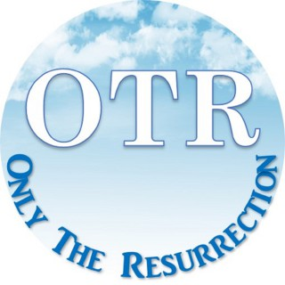 Only The Resurrection