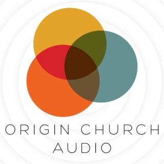 Origin Church Sermons