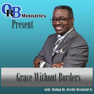Orville R. Beckford Ministries Podcast: