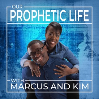 Our Prophetic Life