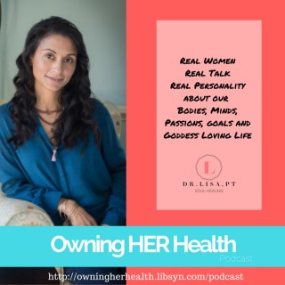 Owning HER Health podcast
