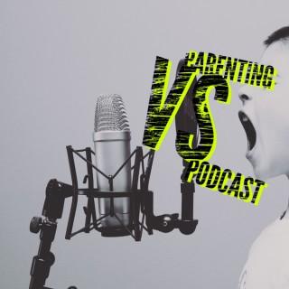 Parenting vs. Podcast