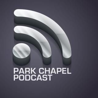 Park Chapel Services Podcast