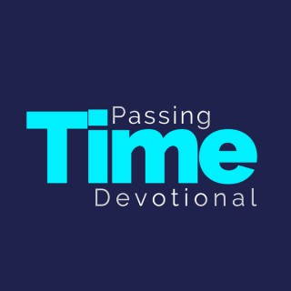 Passing Time Devotional