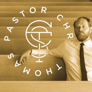 Pastor Chris Thomas Sermons