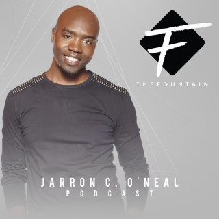 Pastor Jarron C. O'Neal Podcast
