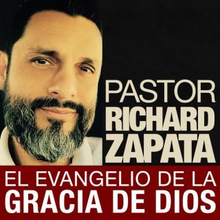 Pastor Richard Zapata: El Evangelio de la Gracia de Dios   Predicaciones Cristianas en Español   Sermones Cristianos y de la