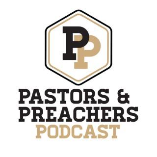 Pastors and Preachers