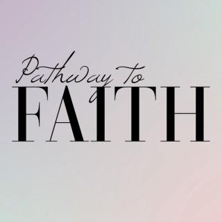 Pathway To Faith