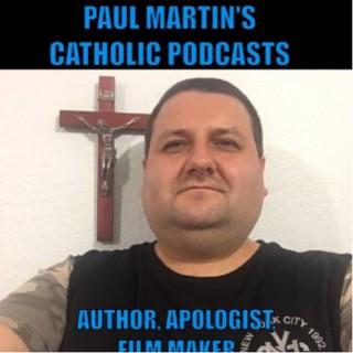 Paul Martin's Catholic Podcast