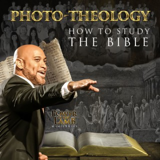 Phototheology: How to study the Bible
