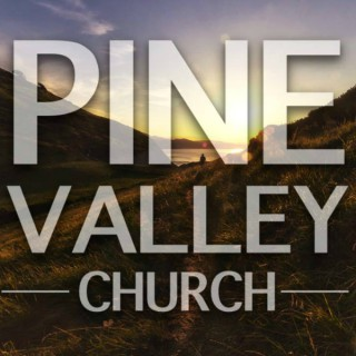 PINE VALLEY CHURCH