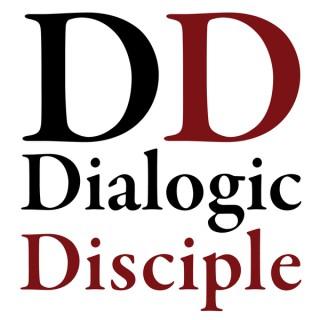 Podcast - Dialogic Disciple