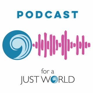 Podcast For a Just World