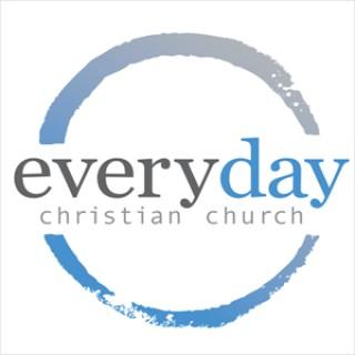 Podcast – Everyday Christian Church