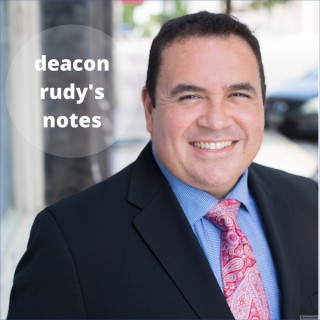 Podcasts – deacon rudy's notes