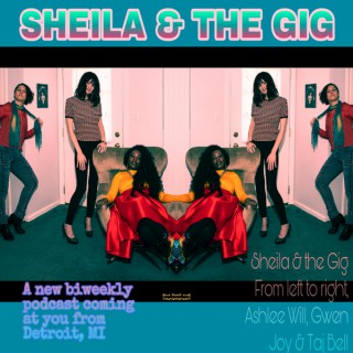 Sheila and the Gig