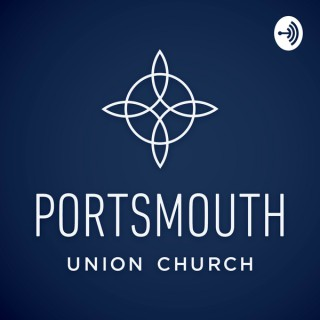 Portsmouth Union Church Sunday Sermons