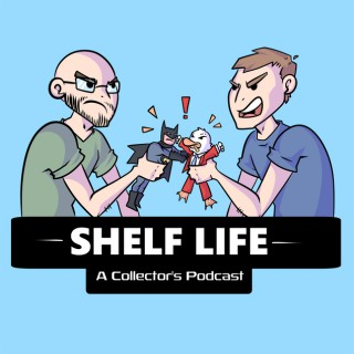 Shelf Life - A Collector's Podcast