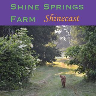 Shine Springs Farm Shinecast