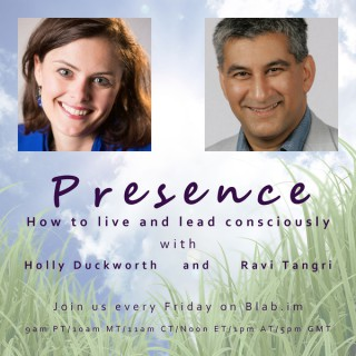 Presence: How to Live & Lead Consciously