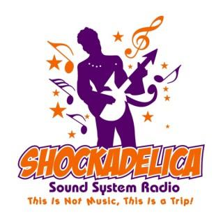 Shockadelica Sound System Radio