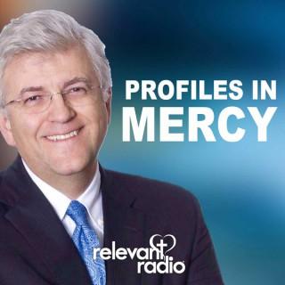 Profiles In Mercy – Relevant Radio
