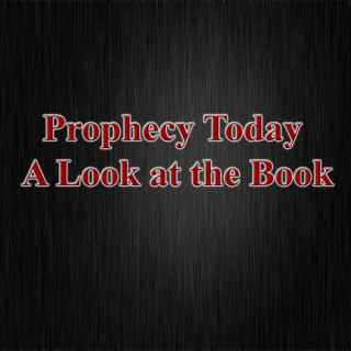 Prophecy Today: A Look at the Book