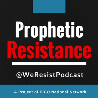 Prophetic Resistance Podcast
