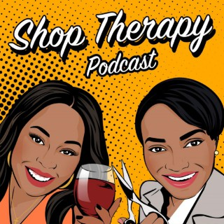 Shop Therapy Podcast