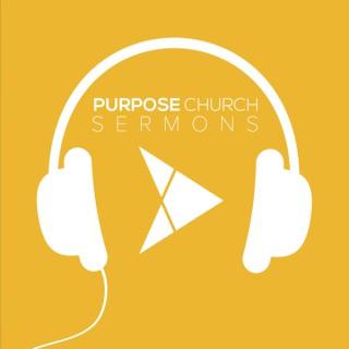 Purpose Church Sermons