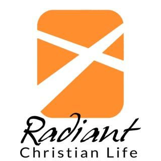 Radiant Christian Life Podcast