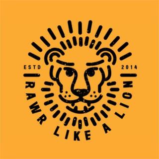 Rawr Like a Lion: Melodic Meditations