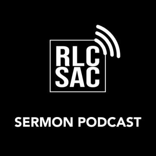 Real Life Church Sacramento -  Weekly Sermon