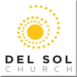 Recent RSS Newsfeed of Sermons @ Del Sol Church Eastside