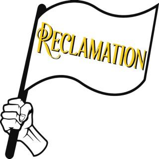 Reclamation: Worship