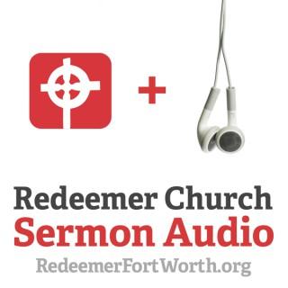 Redeemer Church - Fort Worth, TX