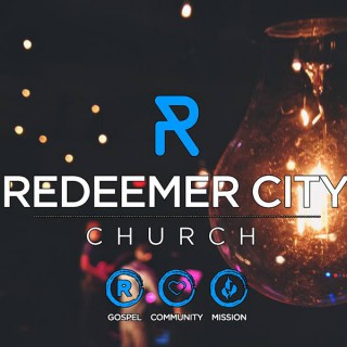 Redeemer City Church - Sermons