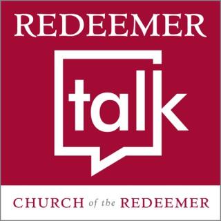 Redeemer Talk