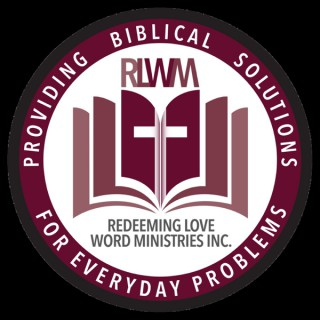 Redeeming Love Word Ministries Inc. Audio Podcast