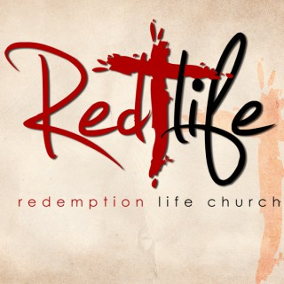 Redemption Life Church Podcast