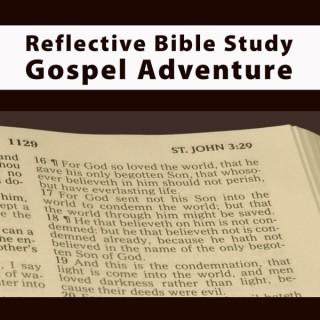 Reflective Bible Study Gospel Adventure