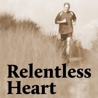 Relentless Heart Podcast