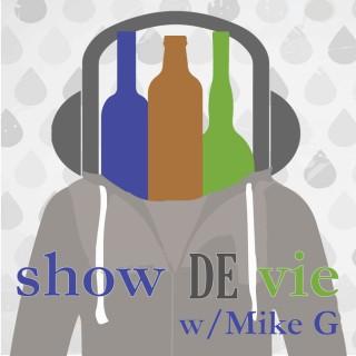 Show de Vie Podcast w/Mike G