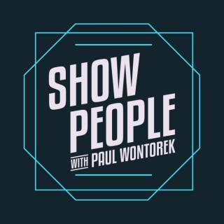 Show People with Paul Wontorek