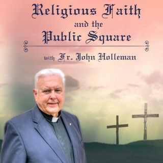 Religious Faith and the Public Square