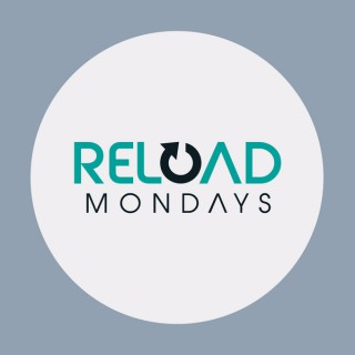 Reload Mondays
